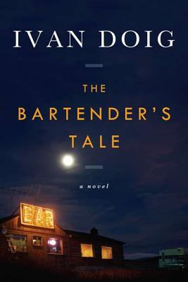 The Bartender's Tale (Hardcover) By Ivan Doig