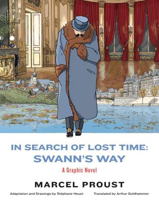 In Search of Lost Time: Swann's Way: A Graphic Novel Cover Image