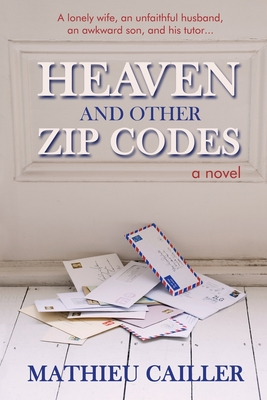 Cover for Heaven and Other Zip Codes