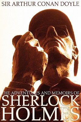 The Adventures and Memoirs of Sherlock Holmes (Illustrated) (Engage Books) Cover Image