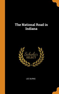 The National Road in Indiana Cover Image