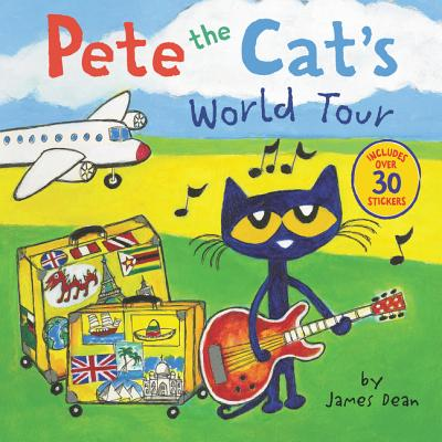 Pete the Cat's World Tour: Includes Over 30 Stickers! Cover Image