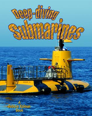 Deep-Diving Submarines (Vehicles on the Move #14) Cover Image