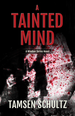 A Tainted Mind: Windsor Series, Book 1 Cover Image