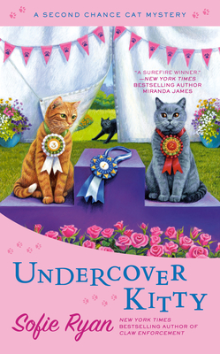 Cover for Undercover Kitty (Second Chance Cat Mystery #8)
