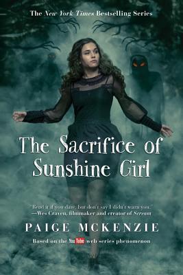 The Sacrifice of Sunshine Girl (The Haunting of Sunshine Girl Series #3) Cover Image