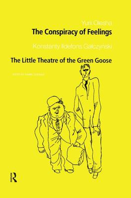 The Conspiracy of Feelings and The Little Theatre of the Green Goose Cover Image