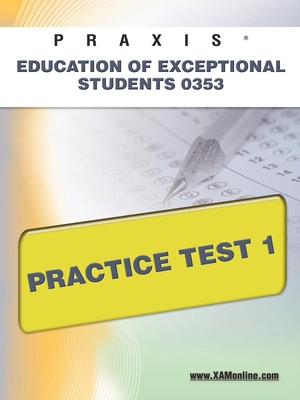 Praxis Education of Exceptional Students 0353 Practice Test 1 Cover