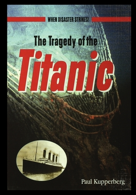 The Tragedy of the Titanic Cover Image