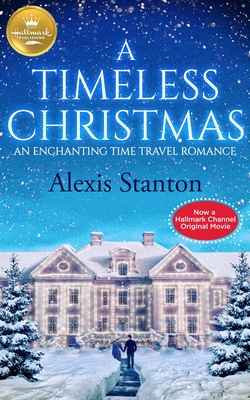 A Timeless Christmas: An Enchanting Time Travel Romance Cover Image
