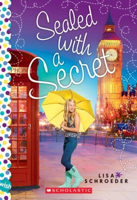 Sealed with a Secret: A Wish Novel Cover Image