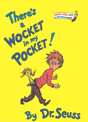 There's a Wocket in My Pocket! (Bright & Early Books for Beginning Beginners (Prebound)) Cover Image