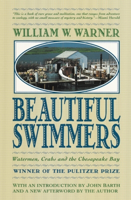 Beautiful Swimmers: Watermen, Crabs and the Chesapeake Bay Cover Image