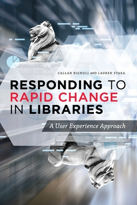 Responding to Rapid Change in Libraries Cover Image
