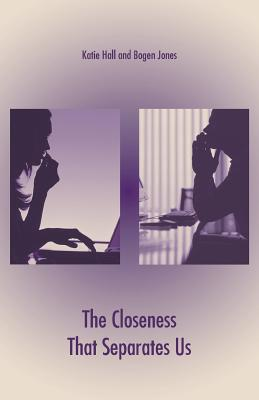 The Closeness That Separates Us Cover Image