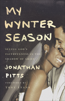 My Wynter Season: Seeing God's Faithfulness in the Shadow of Grief Cover Image