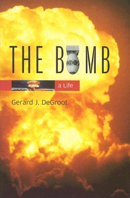 The Bomb: A Life Cover Image