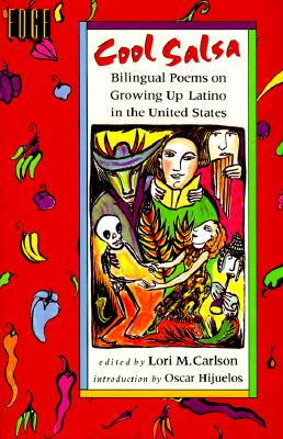 Cool Salsa: Bilingual Poems on Growing Up Hispanic in the United States Cover Image