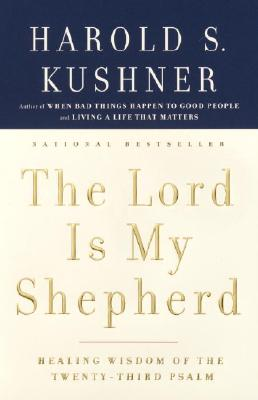 The Lord Is My Shepherd: Healing Wisdom of the Twenty-Third Psalm Cover Image