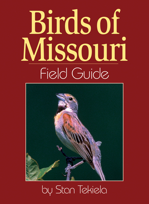 Birds of Missouri Field Guide (Field Guides) Cover Image
