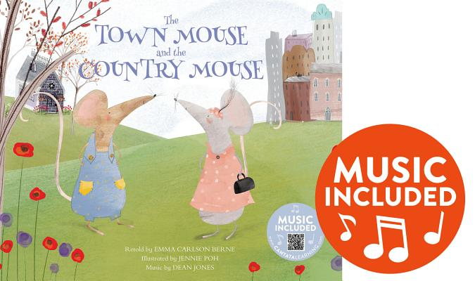 The Town Mouse and the Country Mouse (Classic Fables in Rhythm and Rhyme) Cover Image
