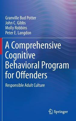 A Comprehensive Cognitive Behavioral Program for Offenders: Responsible Adult Culture Cover Image