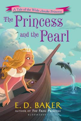 The Princess and the Pearl (The Wide-Awake Princess) Cover Image
