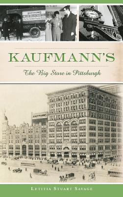 Kaufmann's: The Big Store in Pittsburgh Cover Image