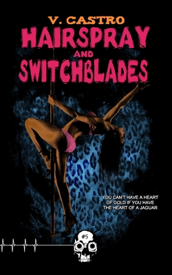 Cover for Hairspray and Switchblades