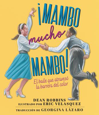 ¡Mambo mucho mambo! El baile que atravesó la barrera del color Cover Image