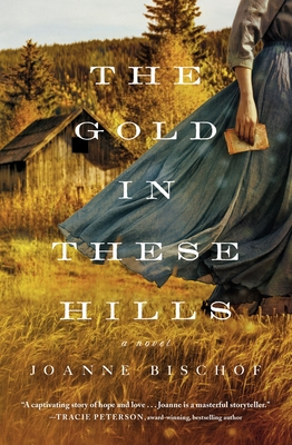 The Gold in These Hills Cover Image