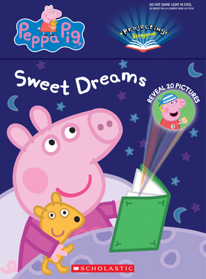 Sweet Dreams, Peppa (Peppa Pig: A Projecting Storybook): A Projecting Storybook Cover Image
