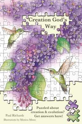 Creation God's Way: Puzzled about creation & evolution? Get answers here! Cover Image