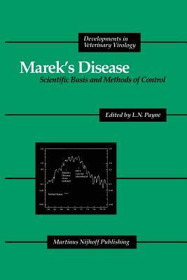 Marek's Disease: Scientific Basis and Methods of Control (Developments in Veterinary Virology #1) Cover Image