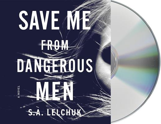 Save Me from Dangerous Men: A Novel (Nikki Griffin #1) Cover Image