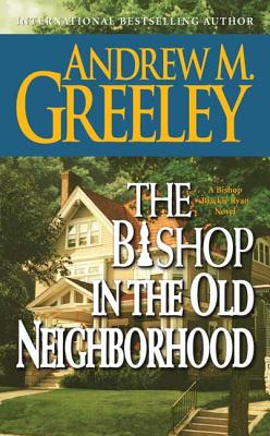 The Bishop in the Old Neighborhood Cover