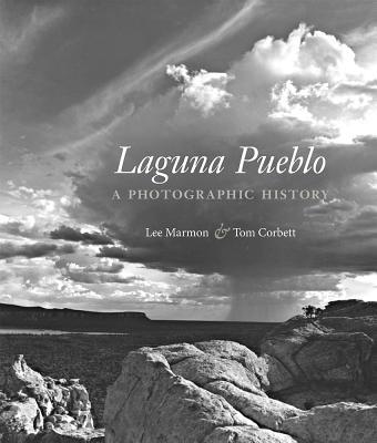 Laguna Pueblo: A Photographic History Cover Image