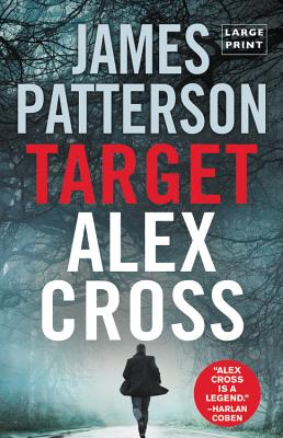 Target: Alex Cross (Large type / large print) Cover Image