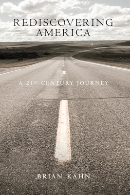 Rediscovering America: A 21st Century Journey Cover Image