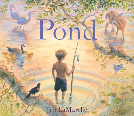 Pond by Jim LaMarche
