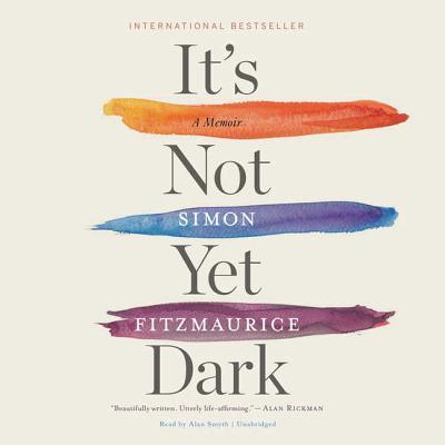 It's Not Yet Dark cover