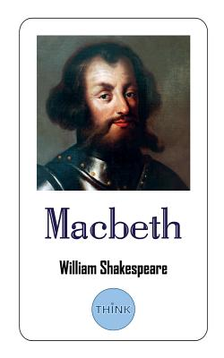 Macbeth: The Tragedy of Macbeth, King of Scotland Cover Image