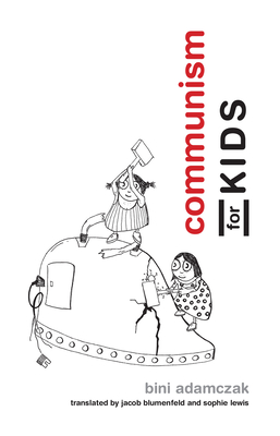 Communism for Kids Cover Image