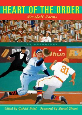 Heart of the Order: Baseball Poems Cover Image