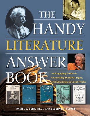 The Handy Literature Answer Book: An Engaging Guide to Unraveling Symbols, Signs and Meanings in Great Works (Handy Answer Books) Cover Image