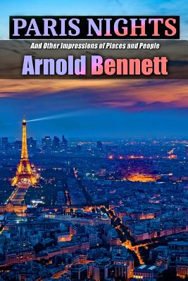 Paris Nights and Other Impressions of Places and People (Golden Classics #89) Cover Image
