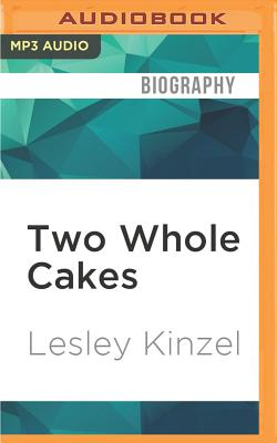 Cover for Two Whole Cakes