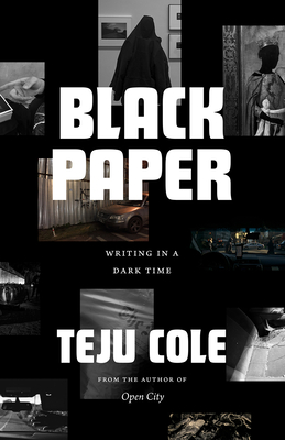 Black Paper: Writing in a Dark Time (Berlin Family Lectures) Cover Image