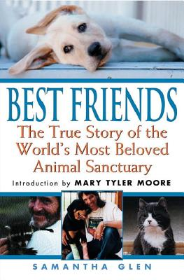 Best Friends: The True Story of the World's Most Beloved Animal Sanctuary Cover Image
