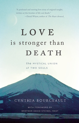 Love Is Stronger Than Death: The Mystical Union of Two Souls Cover Image
